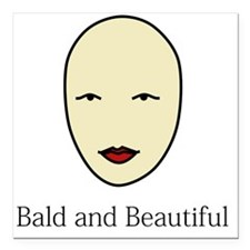 "Bald is Beautiful Square Car Magnet 3"" x 3"""
