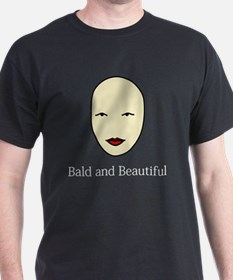Bald and Beautiful with white text T-Shirt