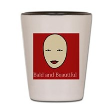 Bald is Beautiful on red Shot Glass