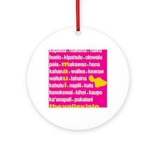Maui Island Pink Type Print Round Ornament