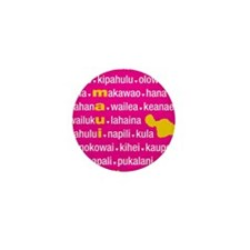 Maui Island Pink Type Print Mini Button