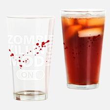 ZombieKillingMode1B Drinking Glass