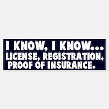 I know, I know speeding Sticker (Bumper)