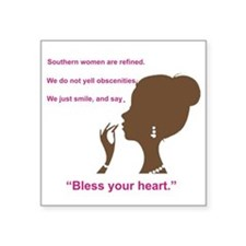 "Bless Your Heart Square Sticker 3"" x 3"""
