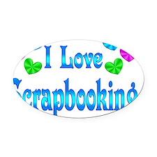 I Love Scrapbooking Oval Car Magnet
