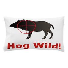 Hog Wild Pillow Case