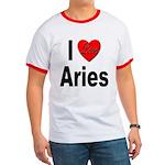 I Love Aries Ringer T