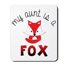 My Aunt is a Fox! Mousepad