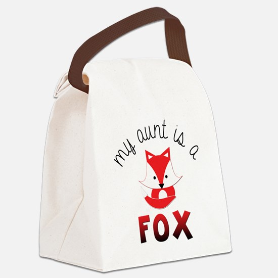 My Aunt is a Fox! Canvas Lunch Bag
