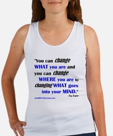 You Can Change What You Are... qu Women's Tank Top