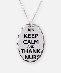 Keep Calm And Thank A Nurse Necklace