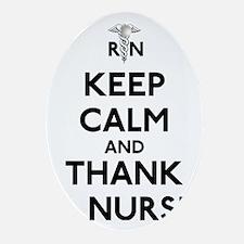Keep Calm And Thank A Nurse Oval Ornament