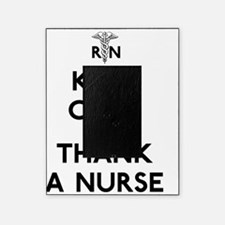 Keep Calm And Thank A Nurse Picture Frame