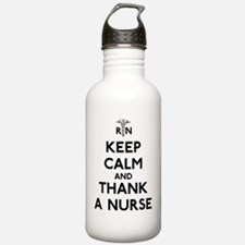 Keep Calm And Thank A  Water Bottle