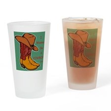 I Wanna be a Cowboy Drinking Glass