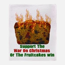 War On Christmas Fruitcake Throw Blanket