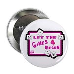 Let The Games Begin Bunco/Dice Button