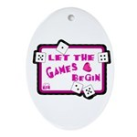 Let The Games Begin Bunco/Dice Oval Ornament