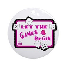Let The Games Begin Bunco/Dice Ornament (Round)