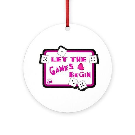 Let The Games Begin Bunco/Dice Ornament (Round)