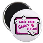Let The Games Begin Bunco/Dice Magnet