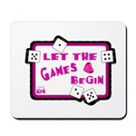 Let The Games Begin Bunco/Dice Mousepad