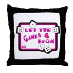 Let The Games Begin Bunco/Dice Throw Pillow