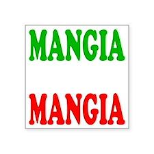"Mangia Square Sticker 3"" x 3"""