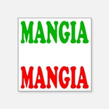 "Mangia Square Sticker 3"" x 3"""