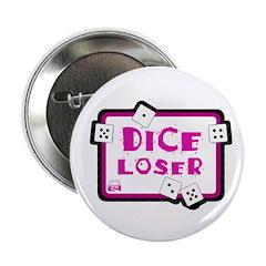 Dice Loser Button