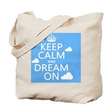 Keep Calm and Dream On Tote Bag
