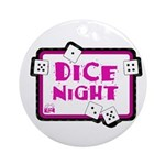 Dice Night Ornament (Round)