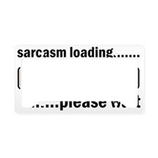Sarcasm Loading License Plate Holder