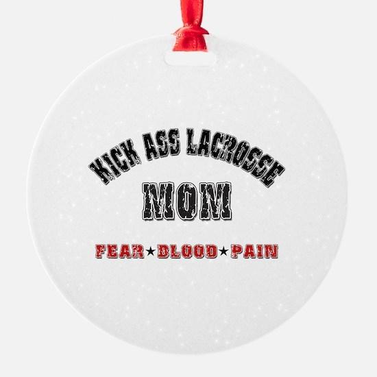 Kick Ass Lacrosse Mom Ornament