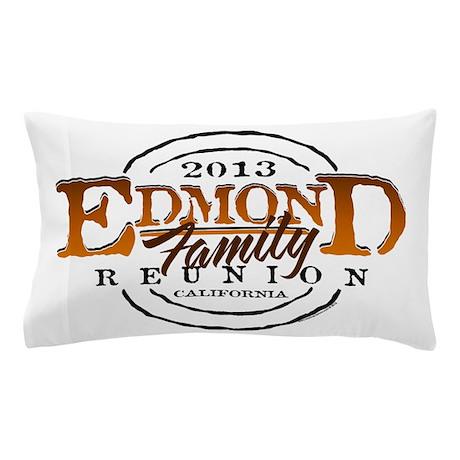 Edmond Family Reunion 2013 Pillow Case