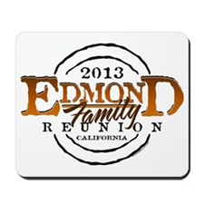 Edmond Family Reunion 2013 Mousepad