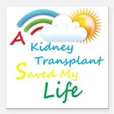 "A Kidney Transplant Save Square Car Magnet 3"" x 3"""