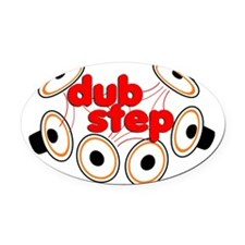Dubstep Oval Car Magnet