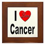I Love Cancer Framed Tile