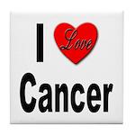 I Love Cancer Tile Coaster