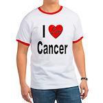I Love Cancer Ringer T