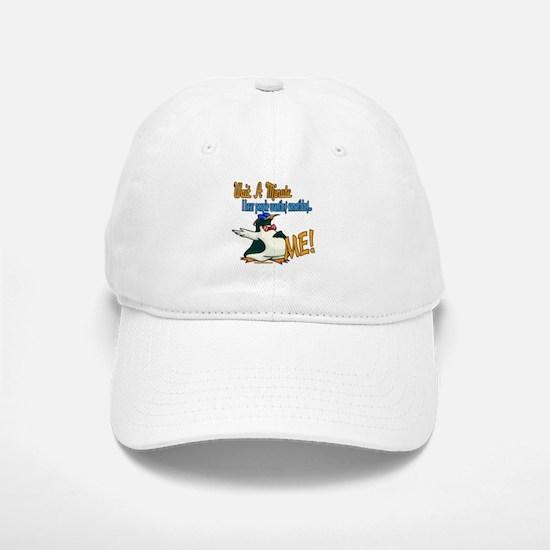 Wait A Minute! Baseball Baseball Cap