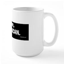 Next time, Vote American. Mug