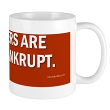 Our leaders are morally bankrupt. Mug