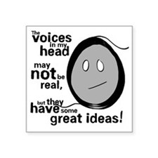 "Voices in my Head Square Sticker 3"" x 3"""