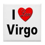 I Love Virgo Tile Coaster