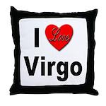 I Love Virgo Throw Pillow