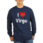 I Love Virgo (Front) Long Sleeve Dark T-Shirt