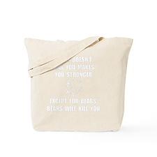 Bears Kill Tote Bag