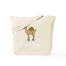 Hump Day Tote Bag